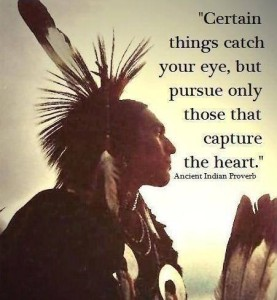 Indian Proverb